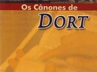 Os Cânones de Dort (1618 - 1619)