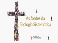 As fontes da teologia sistemática